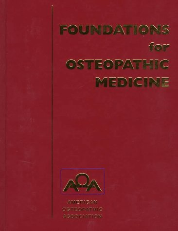 By Robert C. Ward - Foundations for Osteopathic Medicine: 1st (first) Edition