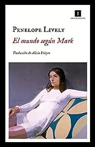 El mundo según Mark par Penelope Lively