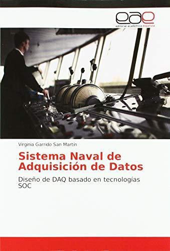 Sistema Naval de Adquisición de Datos: Diseño de DAQ basado en tecnologías SOC