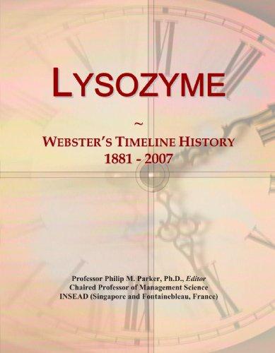 Lysozyme: Webster's Timeline History, 1881 - 2007