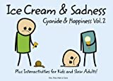 Cyanide and Happiness: Ice Cream and Sadness (English Edition)