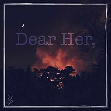 Dear Her,