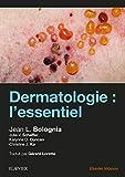 Dermatologie - L'essentiel