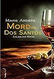 Mord im Dos Santos