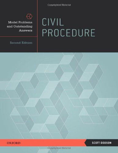 Civil Procedure: Model Problems and Outstanding Answers