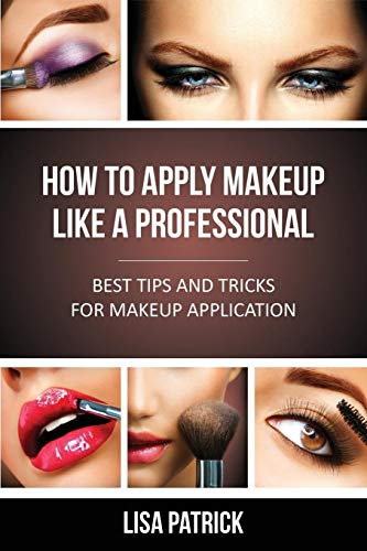 How To Apply Makeup Like A Professional