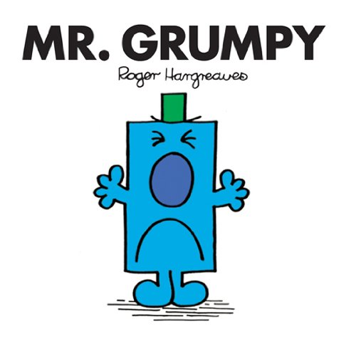 Mr. Grumpy (Mr. Men and Little Miss Book 27)