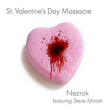 St. Valentine's Day Massacre (feat. Steve Minotti)