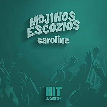 Caroline (Hit)