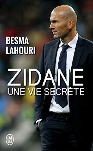 Zidane, une vie secrète (J'ai lu Document)