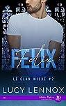 Le clan Wilde, tome 2 : Félix par Lennox