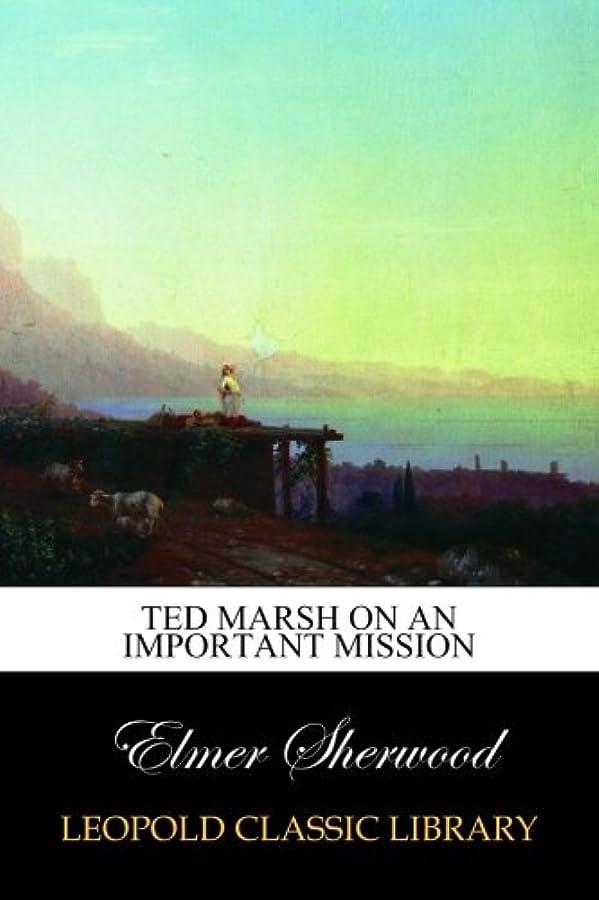 少ないピック解くTed Marsh on an Important Mission