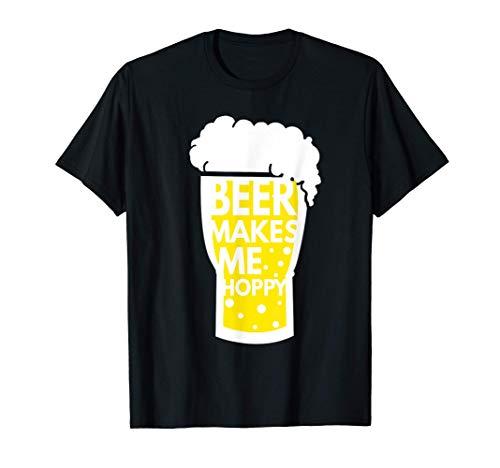 Bier macht mich Hopfig Beer makes me hoppy Suff Frau Schnaps T-Shirt