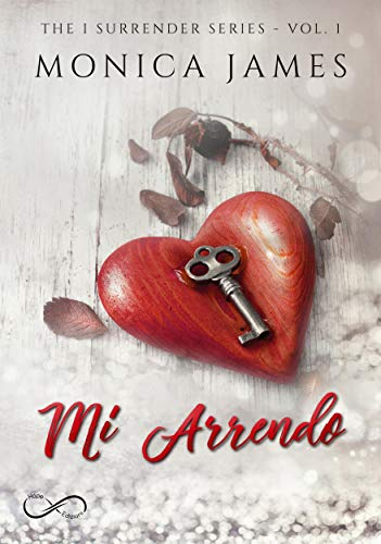 Mi arrendo: Surrender Serie Vol. 1