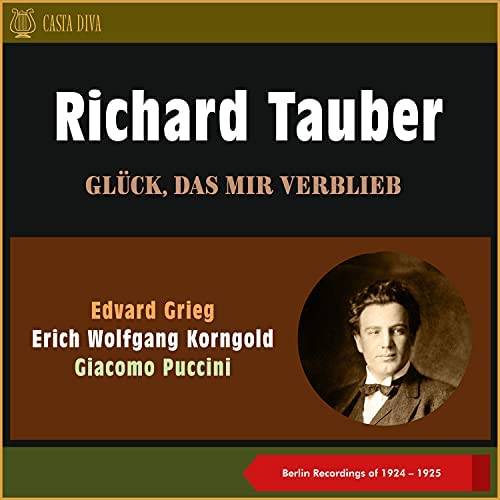 Richard Tauber, Karl Besi, Lotte Lehmann, Orchestra George Szell, Orchestra Karl Besi, Orchestra & Orchestra Hermann Weigert