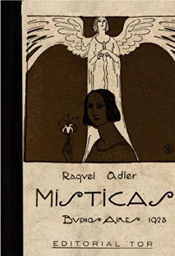 M Í S T I C A S: Poesias By Raquel Adler (61415) (Spanish Edition)