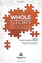 The Whole Story:  Series Devotional Guide: Book 1