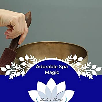 Adorable Spa Magic