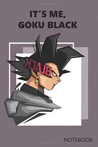 It's me, Goku Black: Anime Lover Notebook, 120 Squared Pages, 6 x 9, Gift, School&Office, Dragon Ball, Goku Black