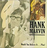 Would You Believe It... Plus! by Hank Marvin