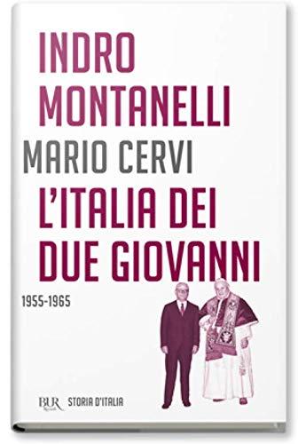 Storia d'Italia. L' Italia dei due Giovanni (1955-1965) (Vol. 18)