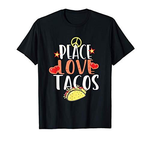 Frieden und Tacos Lustiges Essen Spruch für Foodies T-Shirt