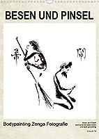 BESEN UND PINSEL Bodypainting Zenga Fotografie (Wandkalender 2022 DIN A3 hoch): Haiku, Zen und Malerei, der festgehaltene ewigdauernde Augenblick. (Monatskalender, 14 Seiten )