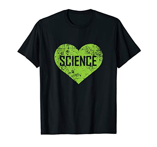 I Love Science Shirt, Funny Cute Text Green Heart Gift