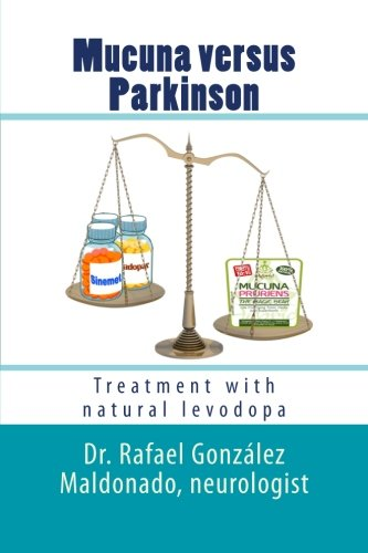 Mucuna versus Parkinson: Treatment with natural levodopa