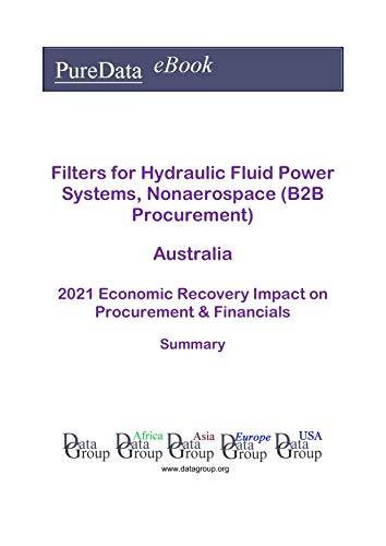 Filters for Hydraulic Fluid Power Systems, Nonaerospace (B2B Procurement)...