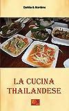 La Cucina Thailandese...