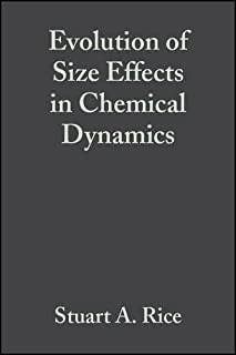 Advances in Chemical Physics: Evolution of Size Effects in Chemical Dynamics v.70