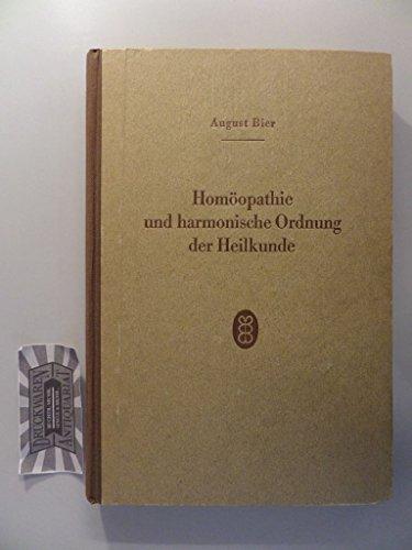 Homöopathie und harmonische Ordnung der Heilkunde
