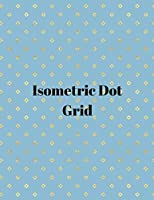Isometric dot grid: Large Dotted Notebook/Journal