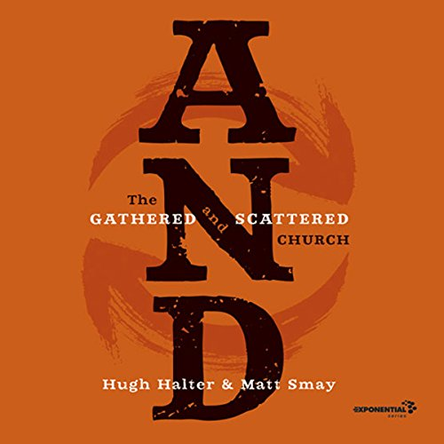 AND: The Gathered and Scattered Church cover art
