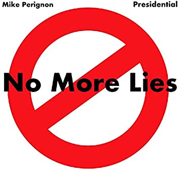No More Lies (feat. Presidential)