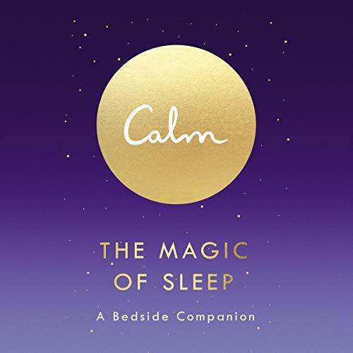 Calm: The Magic of Sleep audiobook cover art