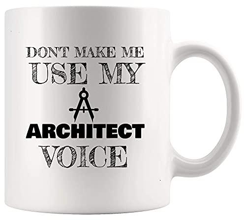 N\A Arquitecto Arquitectura Taza Copa Do No Haga Que Utiliza la Voz Taza Divertida Arquitecto diseñador de Arquitectura