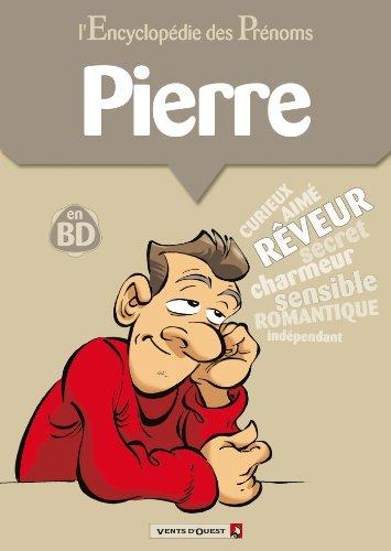 L'Encyclopédie des prénoms - Tome 01 : Pierre