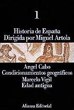 Historia de España: 1. Condicionamientos geográficos. Edad Antigua