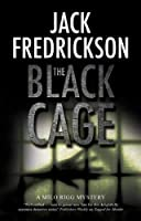 The Black Cage (Milo Rigg Mystery)