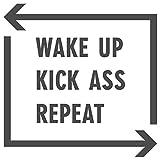 dekodino Wandtattoo Spruch lustig Wake up Kick ass Repeat Wandsticker Deko