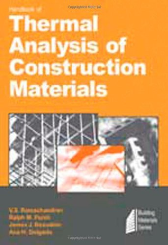 Handbook of Thermal Analysis of Construction Materials (Building Materials Science Series) (English Edition)