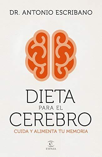 Dieta para el cerebro: Cuida y alimenta tu memoria (F. COLECCION)