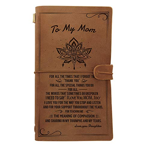 Engraved Leather Notebook to My Mom - Hand-Crafted Genuine Leather Journal for Writing, Poets, Travelers, as a Diary or Life Planner - Best Anniversary Christmas Gift (for Mom)