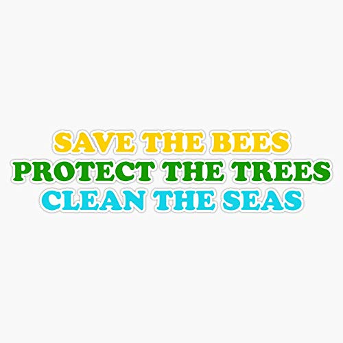 EMC Graphics Save The Bees Protect The Trees Clean The Ocean Vinyl Waterproof Sticker Decal Car Laptop Wall Window Bumper Sticker 5'