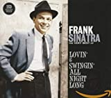 Lovin' & Swingin' All Night Long von Frank Sinatra