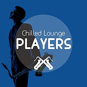 Chilled Lounge Players