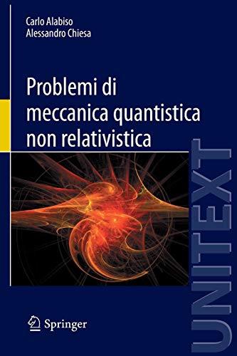 Problemi di meccanica quantistica non relativistica