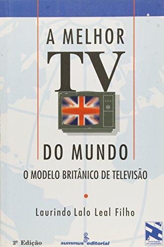 A melhor TV do mundo: o modelo britânico de televisão